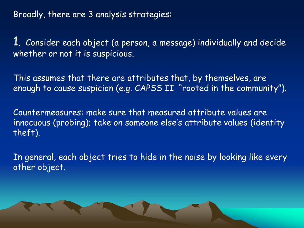 Broadly, there are 3 analysis strategies: