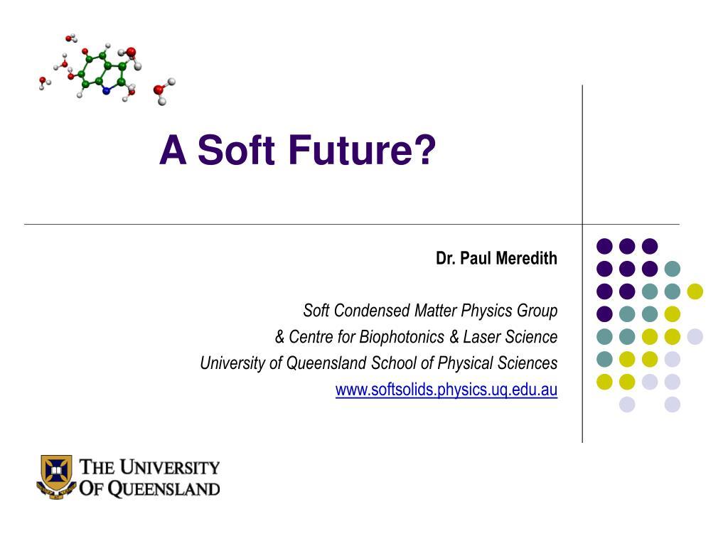 A Soft Future?