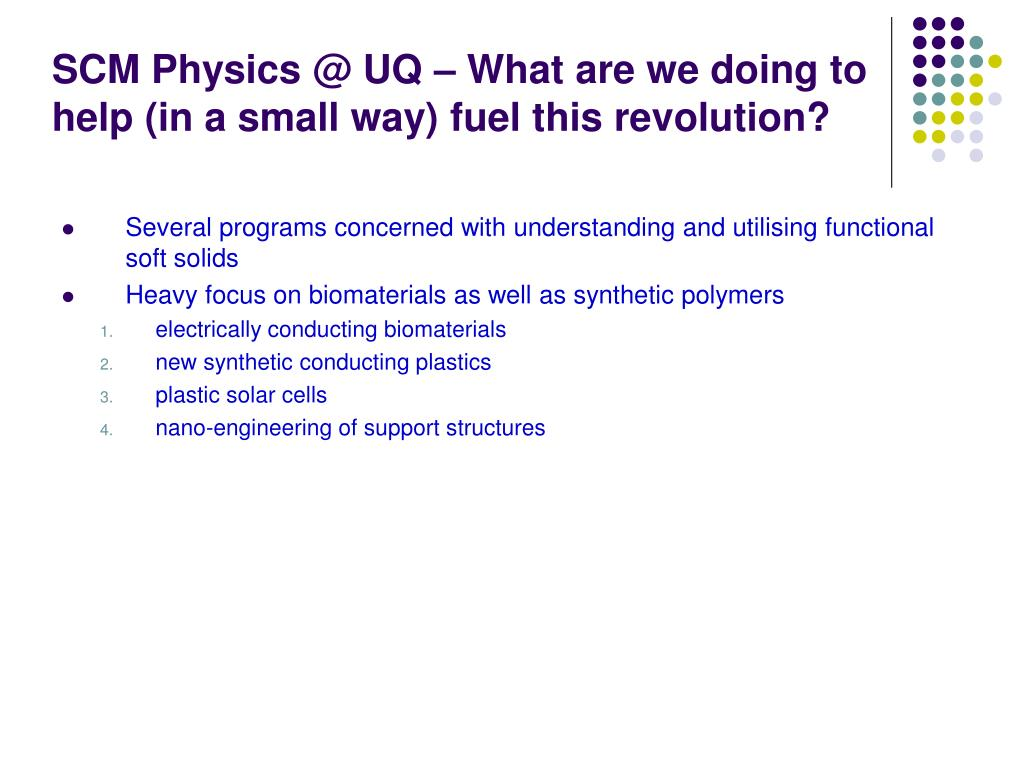 SCM Physics @ UQ – What are we doing to help (in a small way) fuel this revolution?