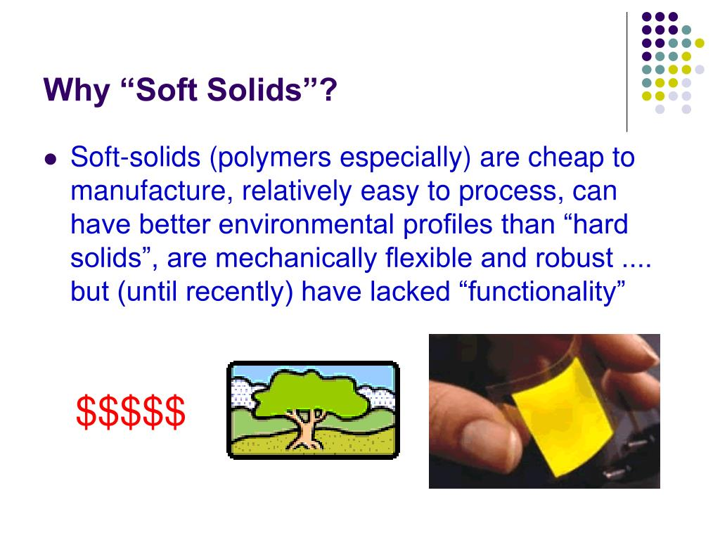 "Why ""Soft Solids""?"