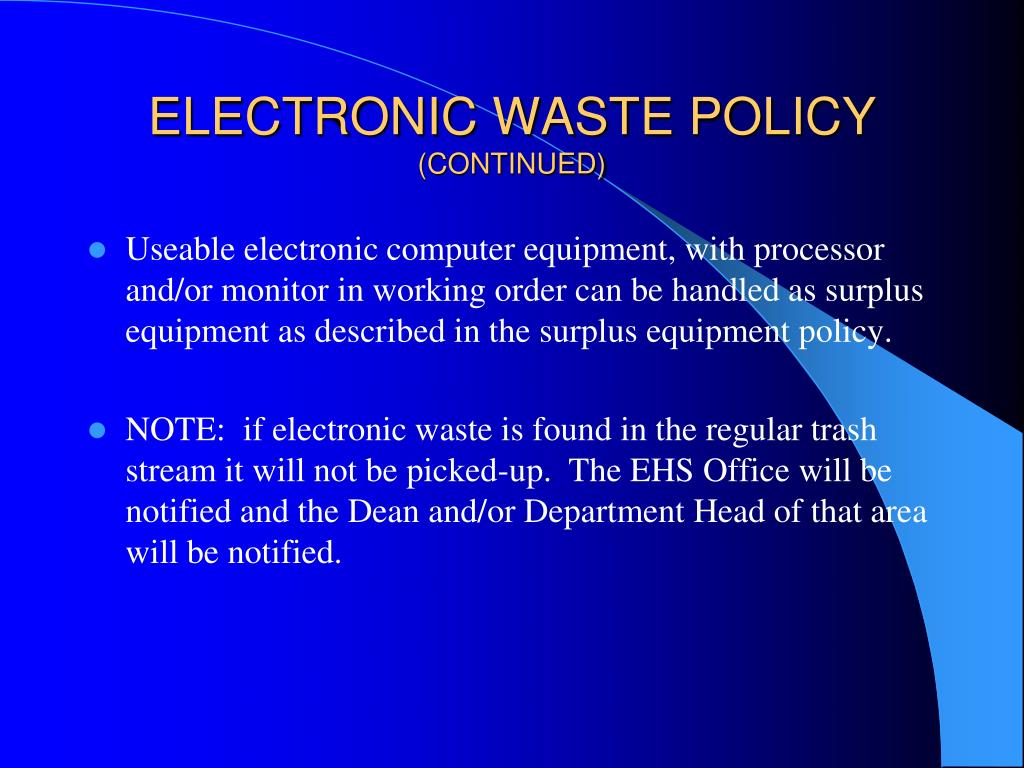 ELECTRONIC WASTE POLICY