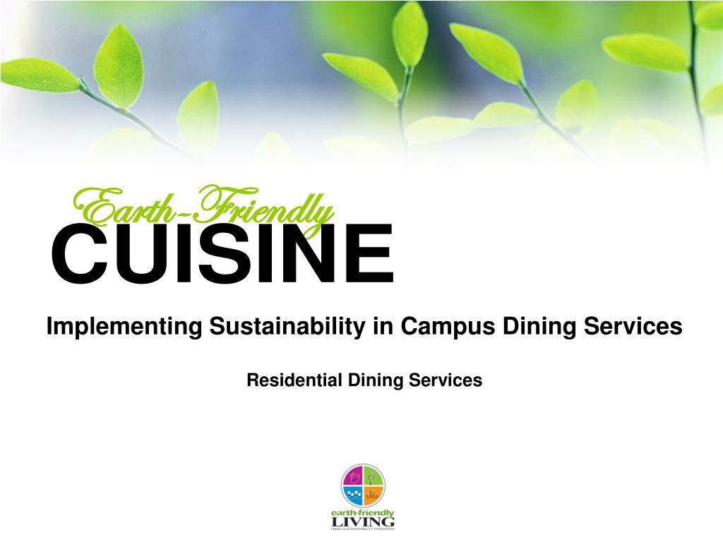 Implementing Sustainability in Campus Dining Services