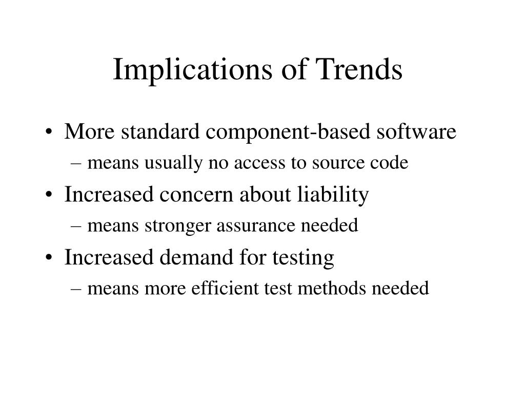 Implications of Trends