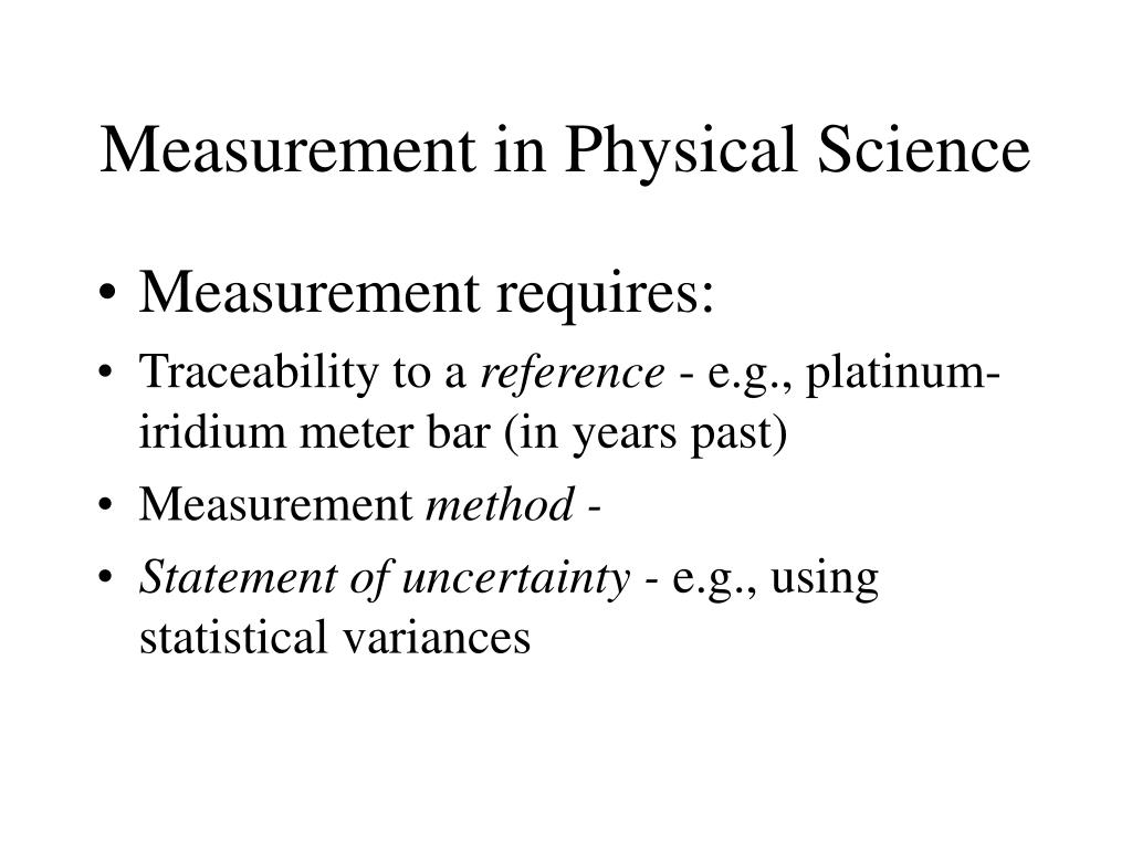 Measurement in Physical Science