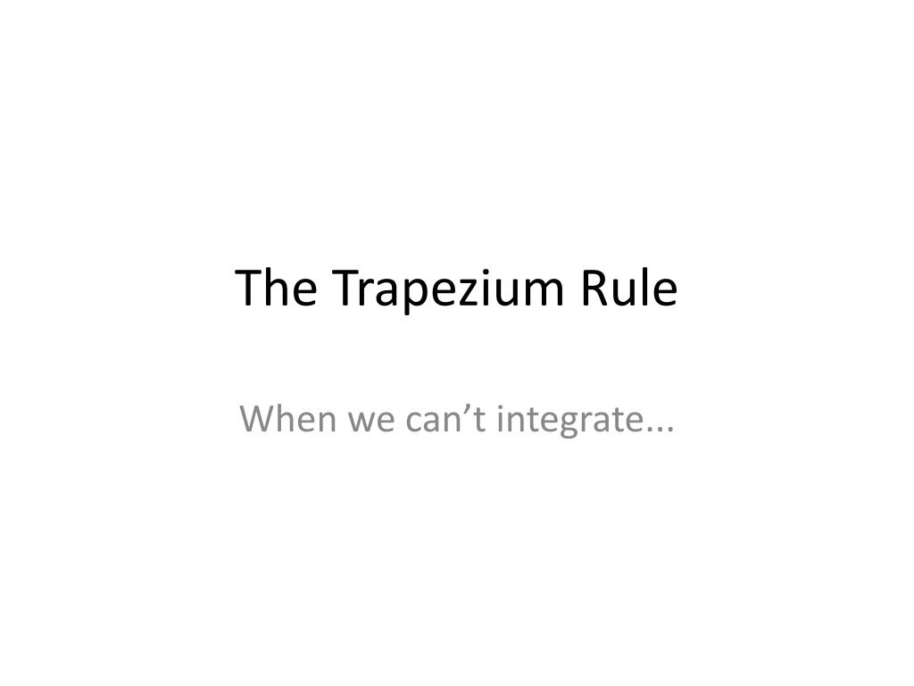 The Trapezium Rule