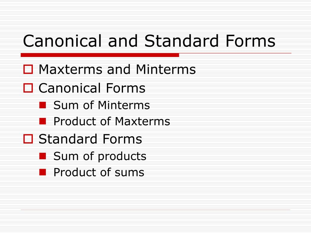 Canonical and Standard Forms