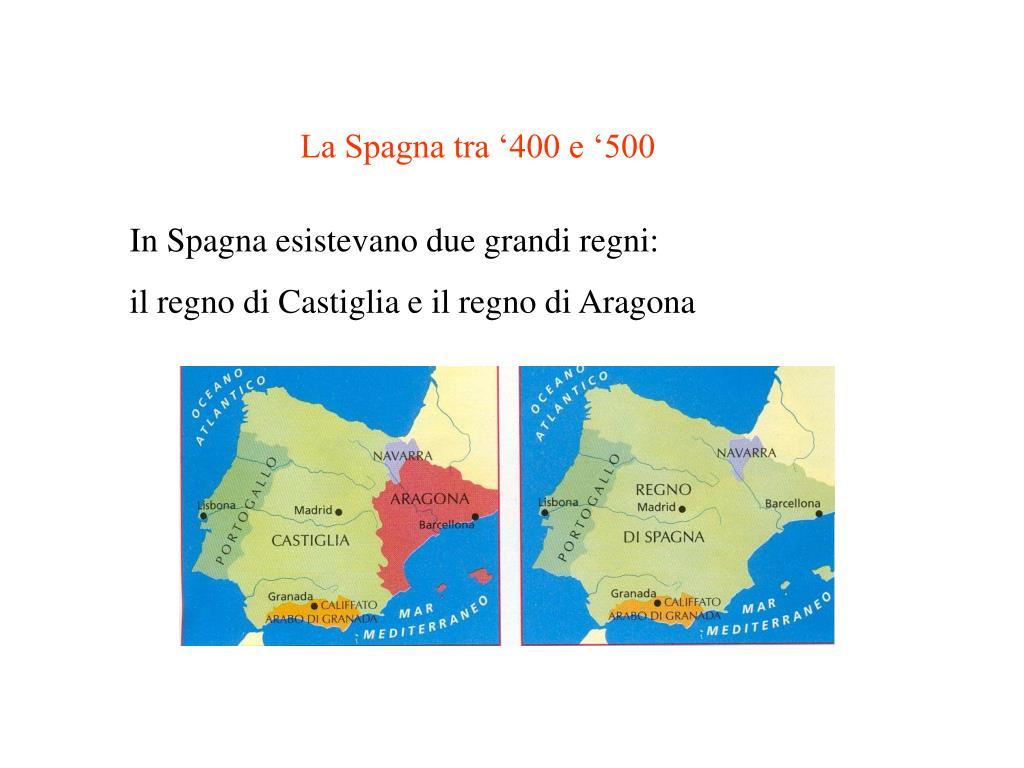 La Spagna tra '400 e '500