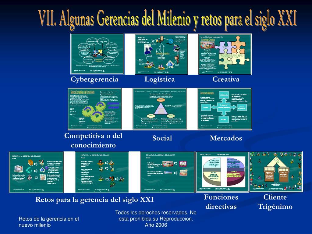 VII. Algunas Gerencias del Milenio y retos para el siglo XXI