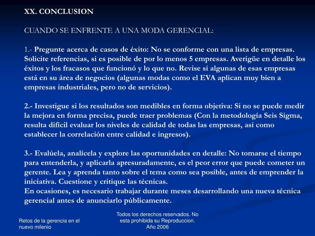 XX. CONCLUSION