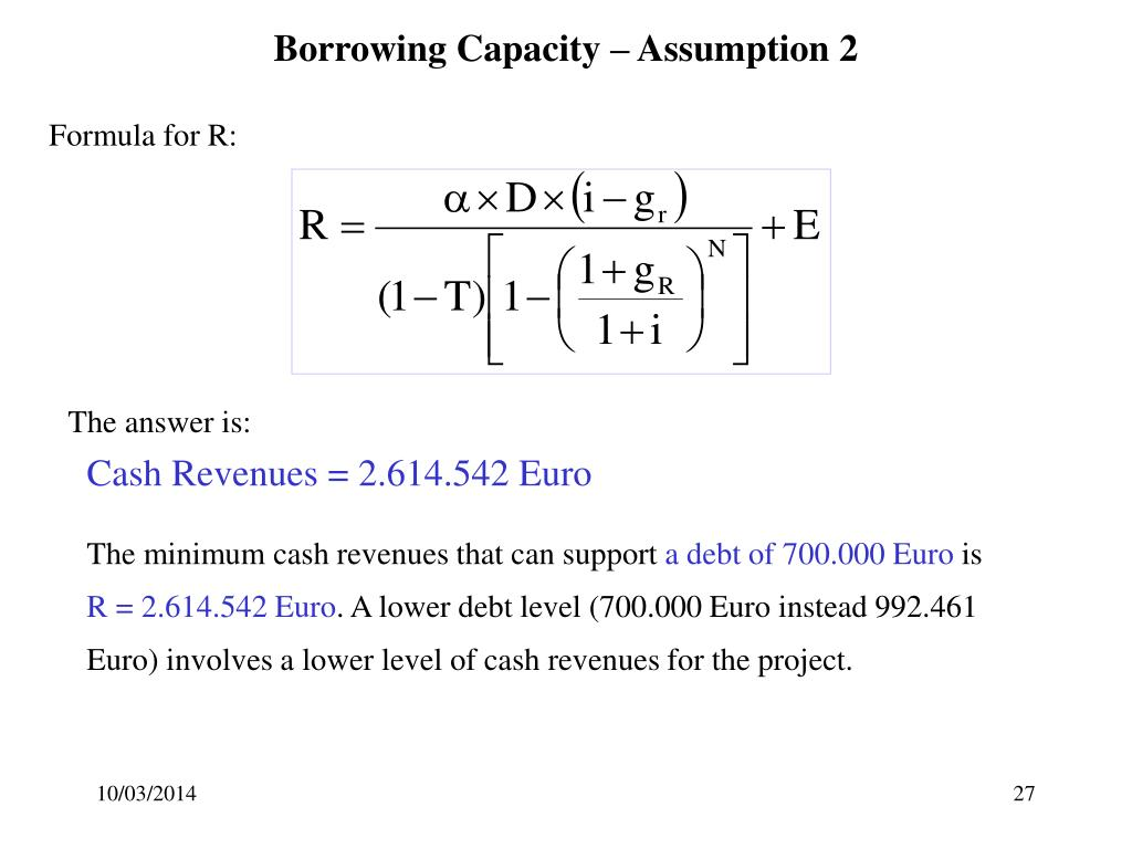 Borrowing Capacity – Assumption 2