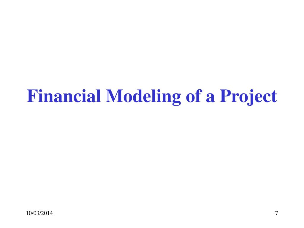 Financial Modeling of a Project