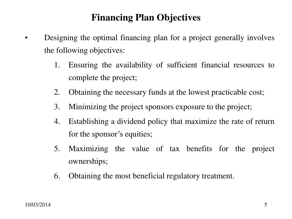 Financing Plan Objectives