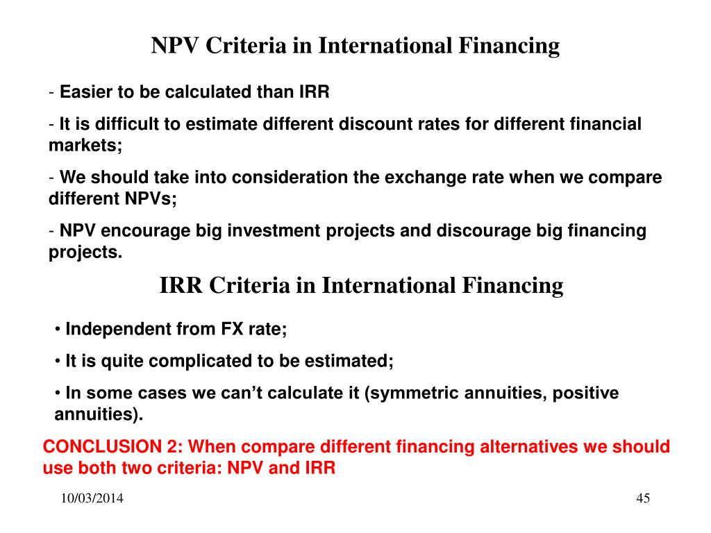 NPV Criteria in International Financing