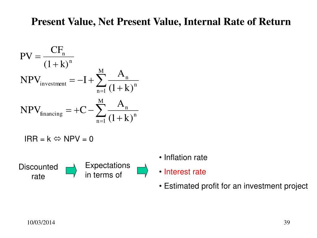 Present Value, Net Present Value, Internal Rate of Return