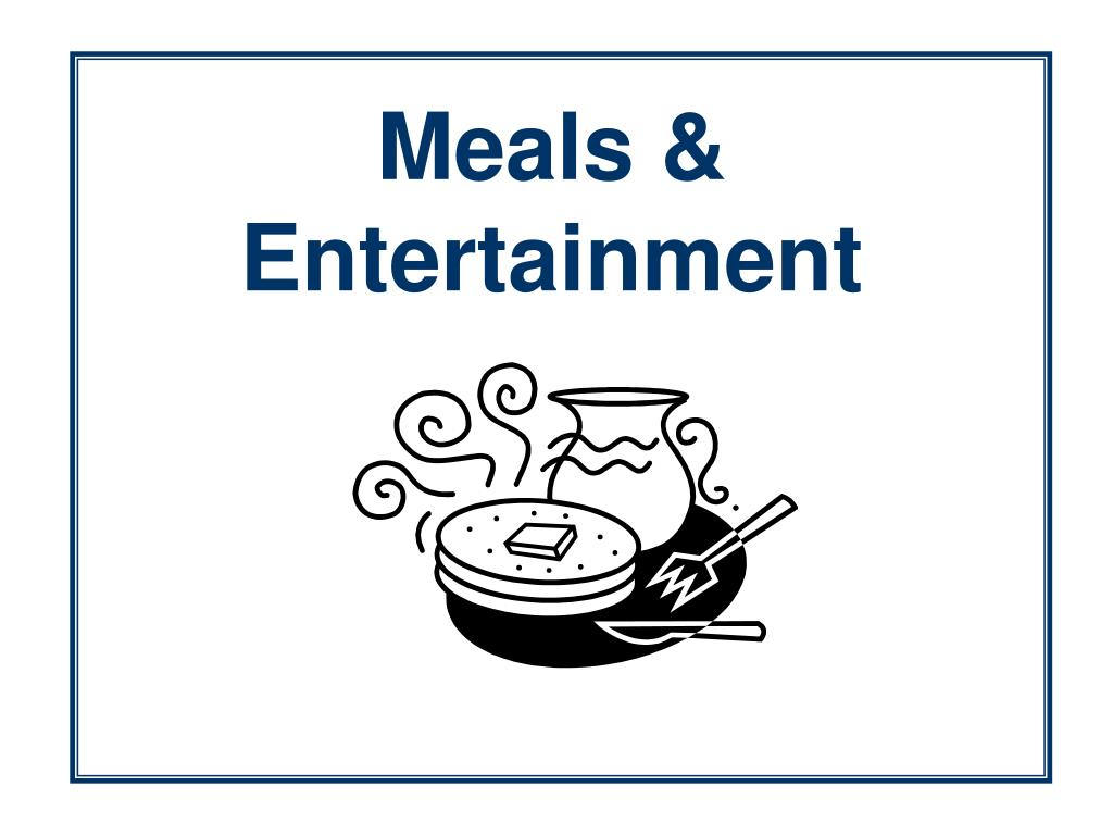 Meals & Entertainment