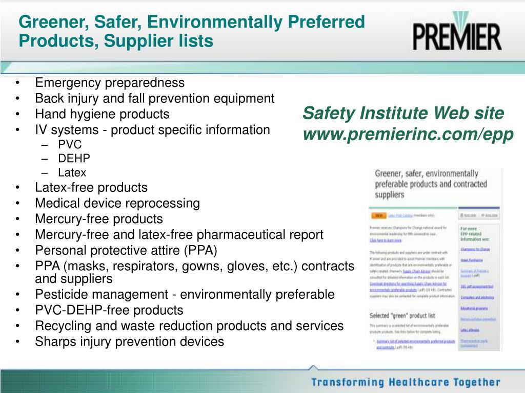 Greener, Safer, Environmentally Preferred