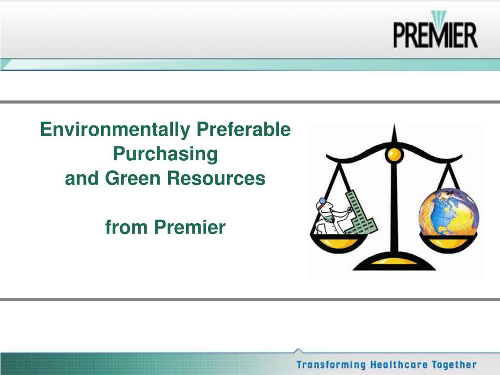 Environmentally Preferable