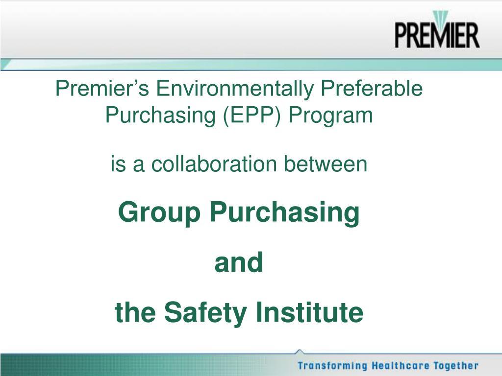 Premier's Environmentally Preferable Purchasing (EPP) Program