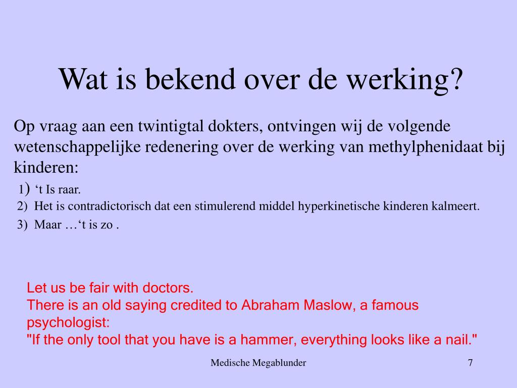 Wat is bekend over de werking?
