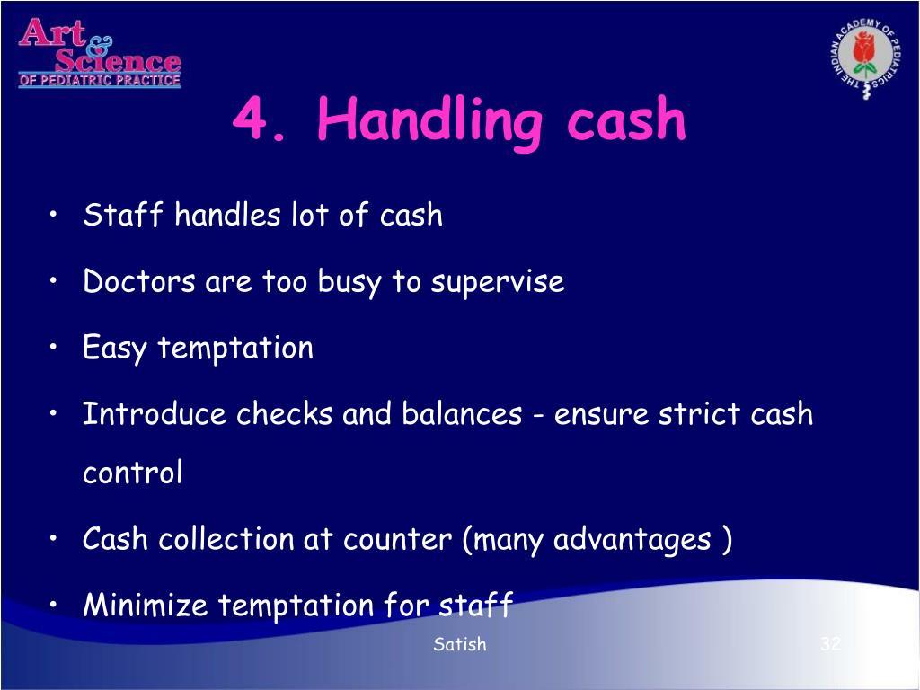 4. Handling cash