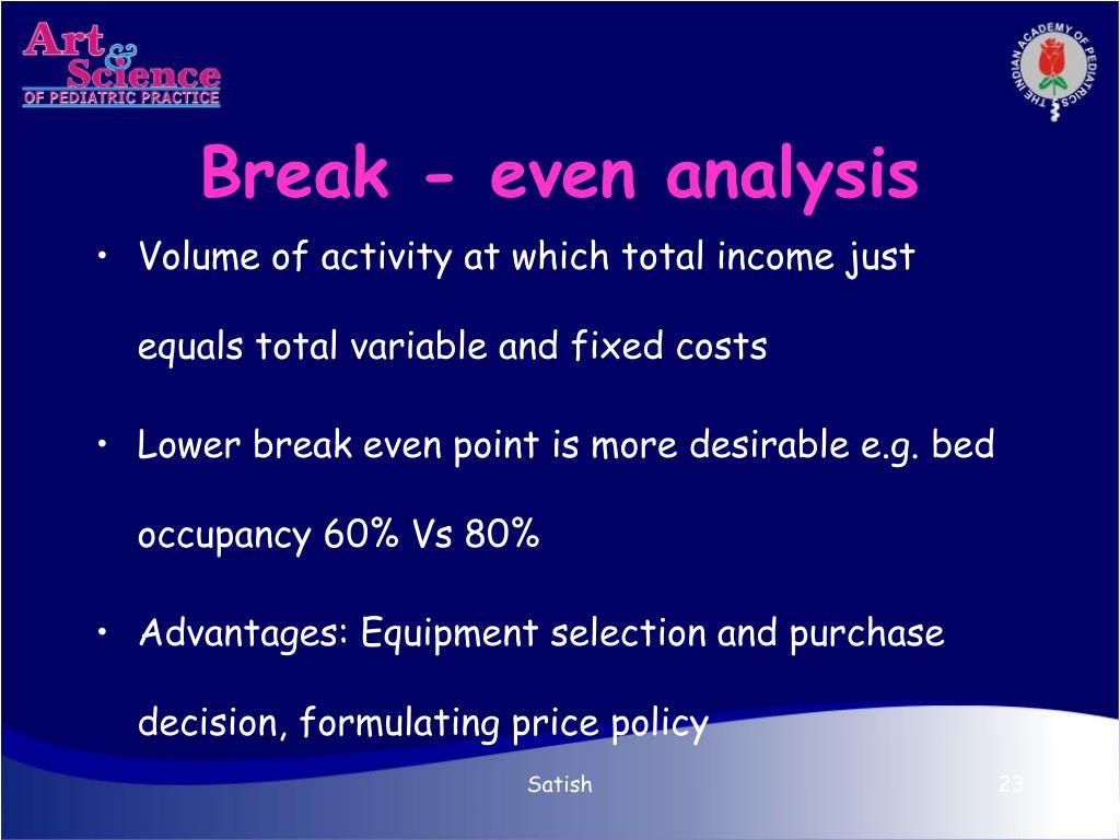 Break - even analysis