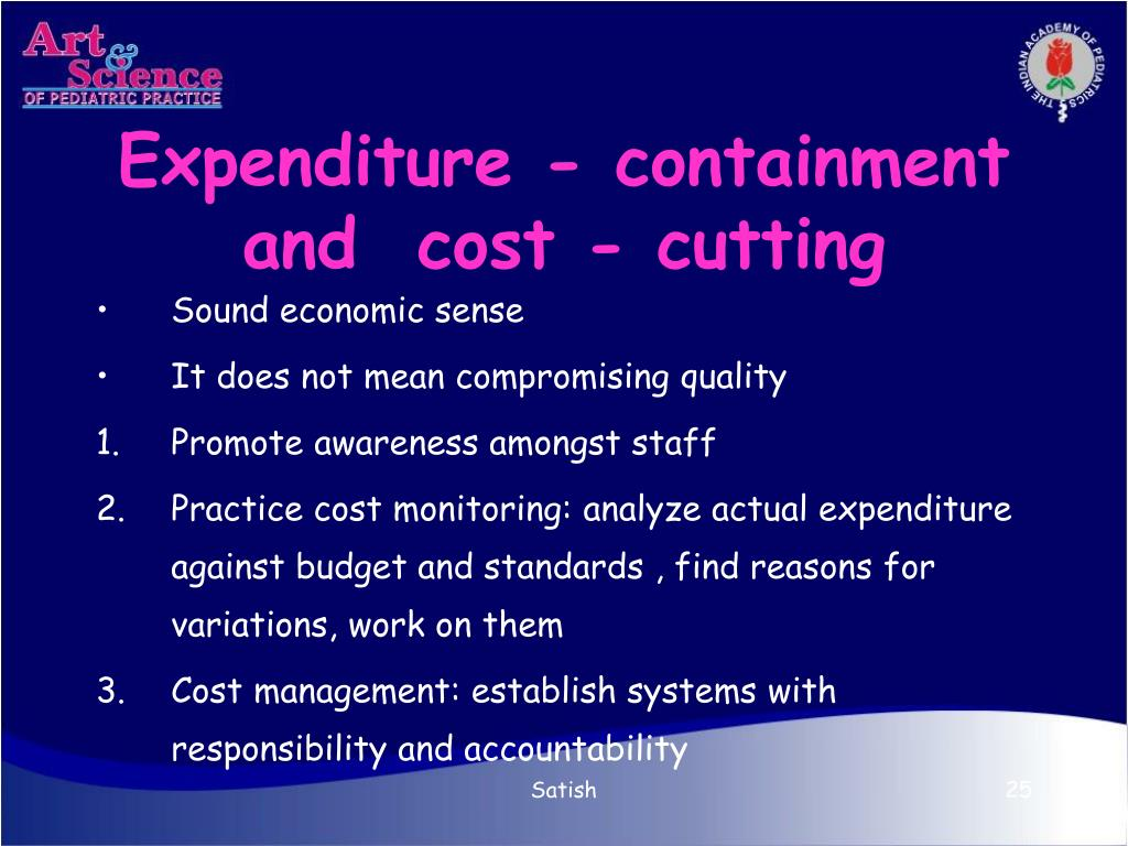 Expenditure - containment and  cost - cutting