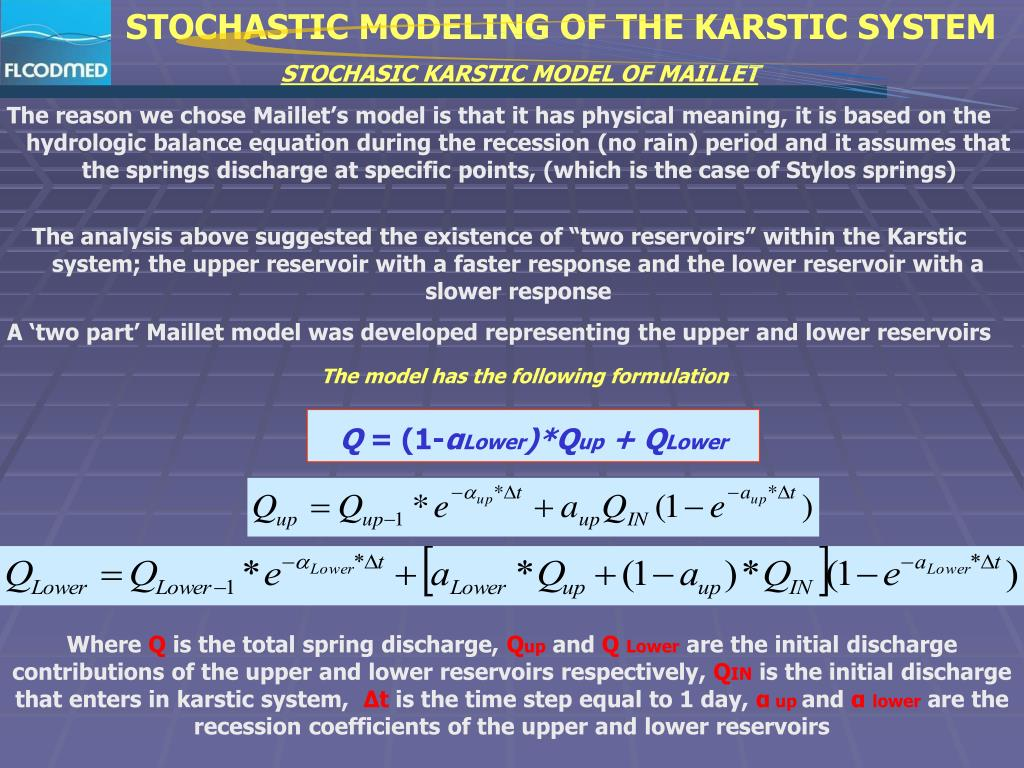 STOCHASTIC MODELING OF THE KARSTIC SYSTEM