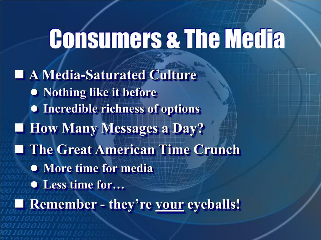 Consumers & The Media
