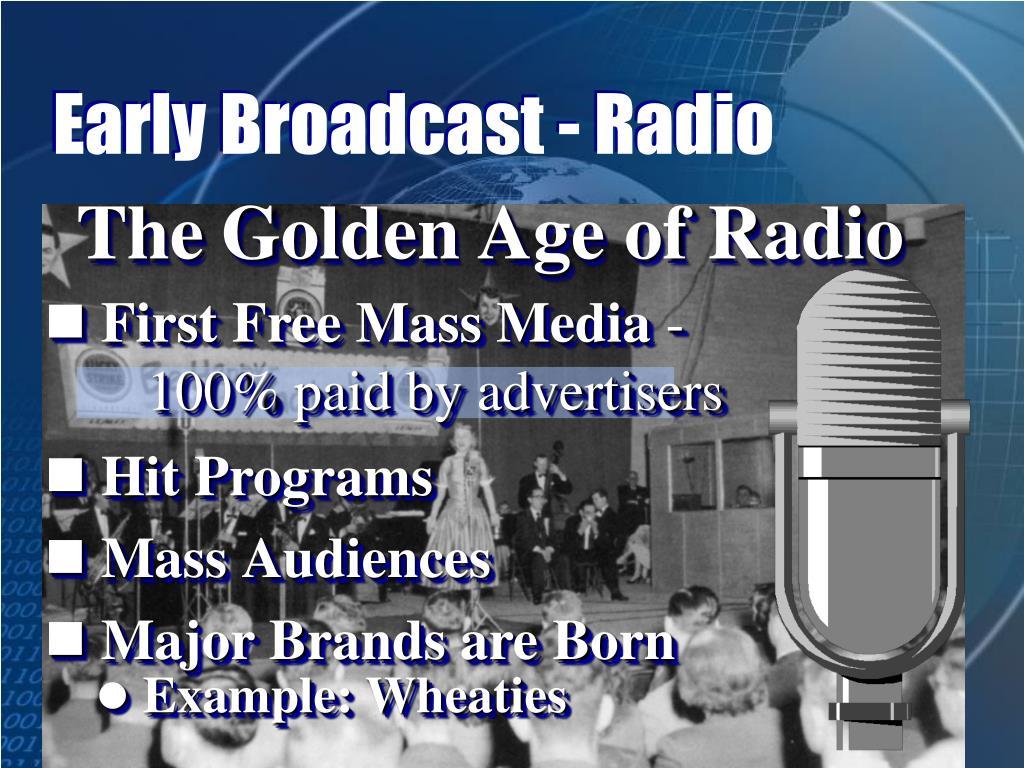 Early Broadcast - Radio