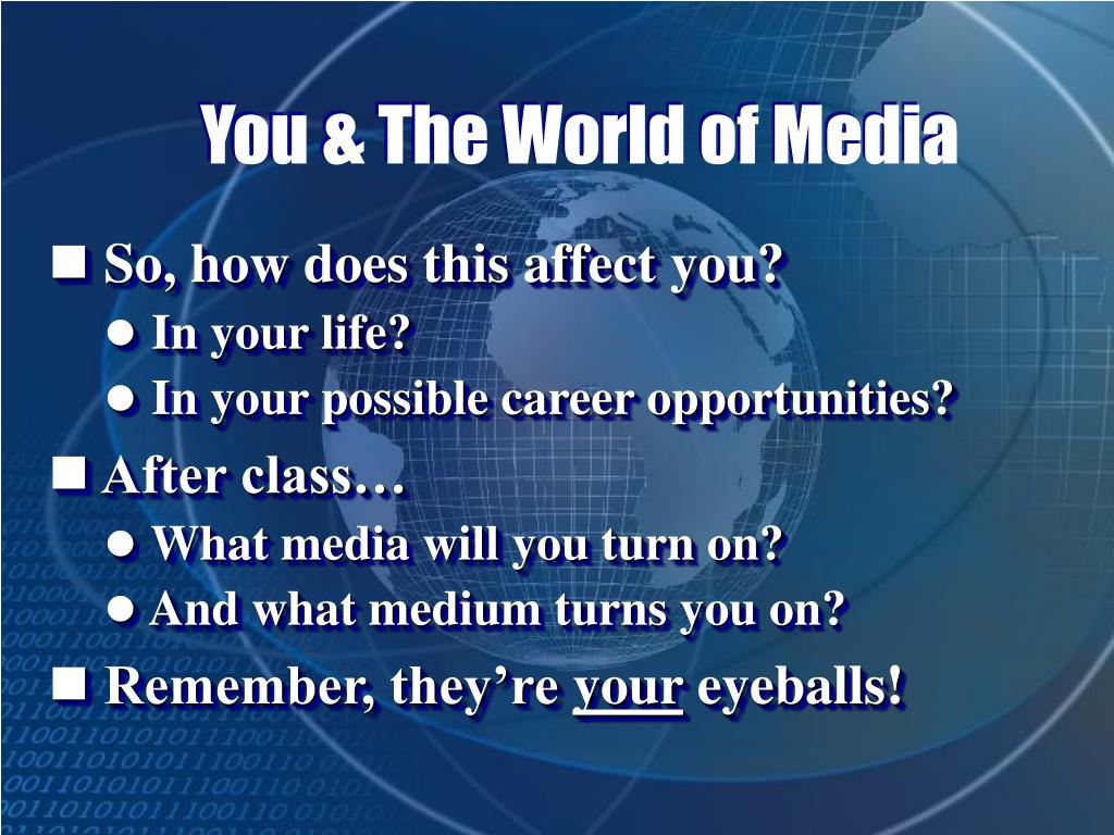 You & The World of Media