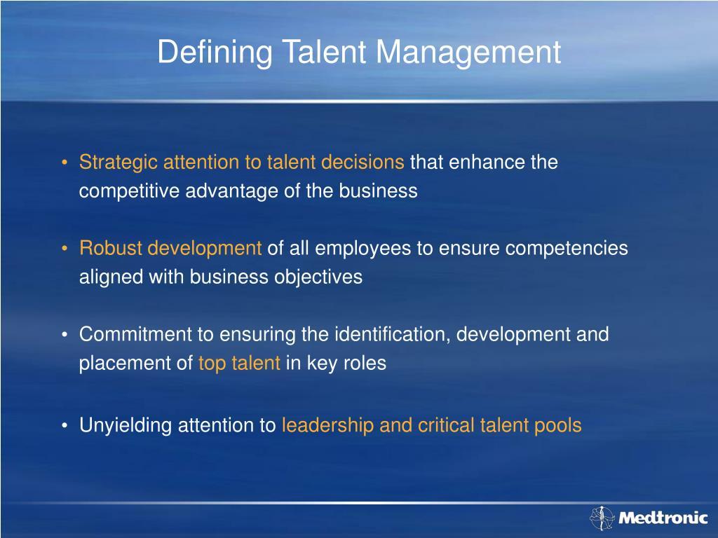 Defining Talent Management