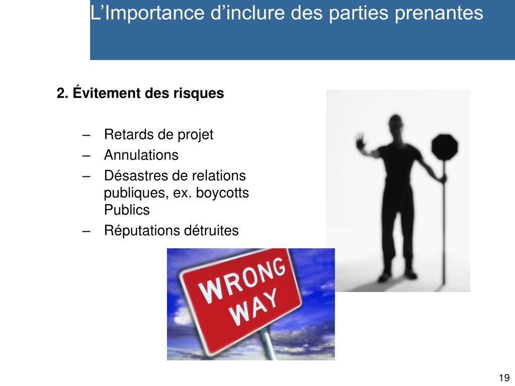 L'Importance d'inclure des parties prenantes