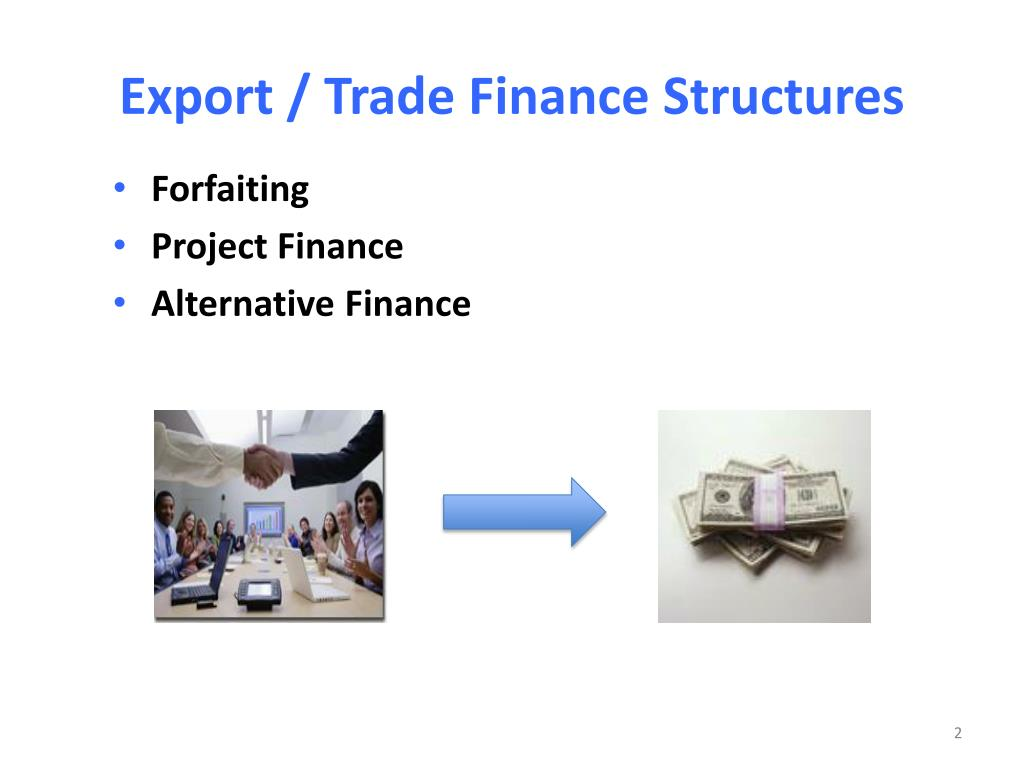 Export / Trade Finance Structures