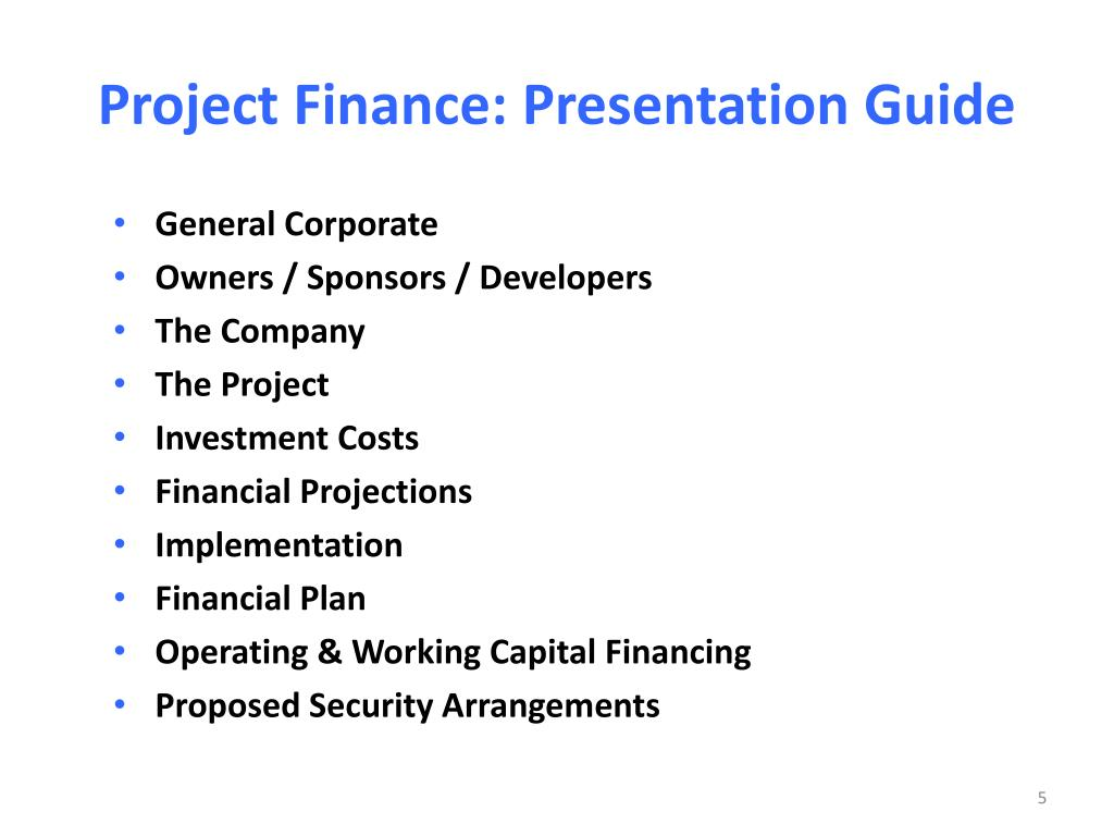Project Finance: Presentation Guide