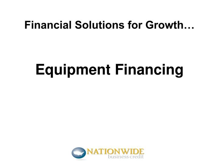 Financial solutions for growth