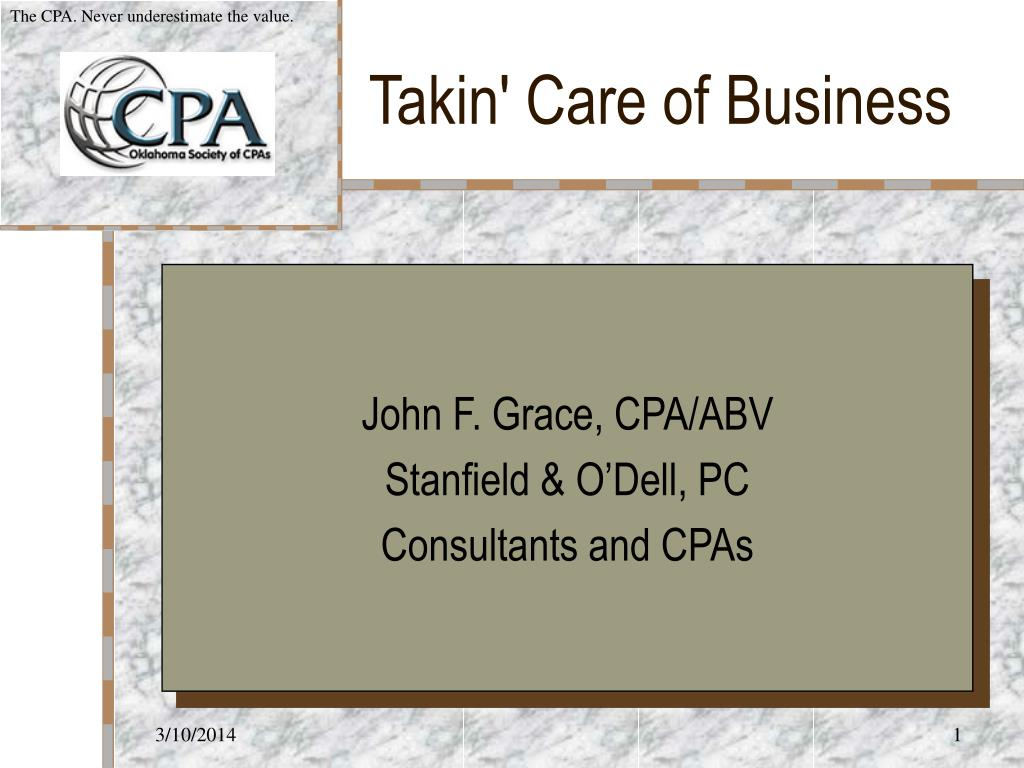 The CPA. Never underestimate the value.