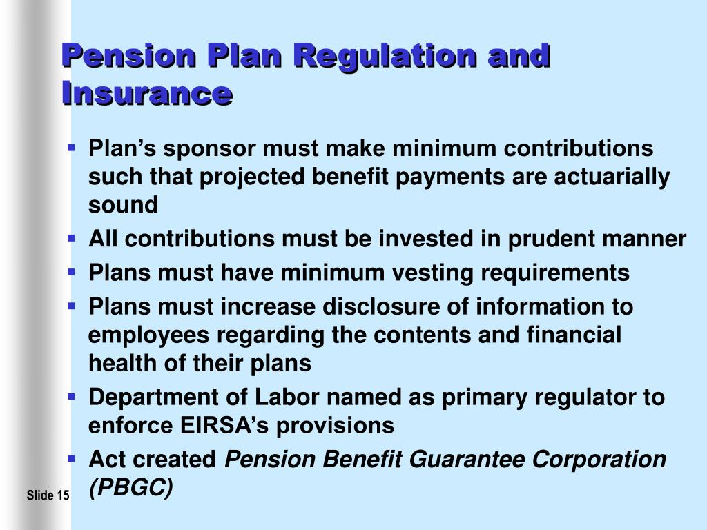 Pension Plan Regulation and Insurance