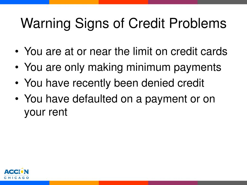 Warning Signs of Credit Problems