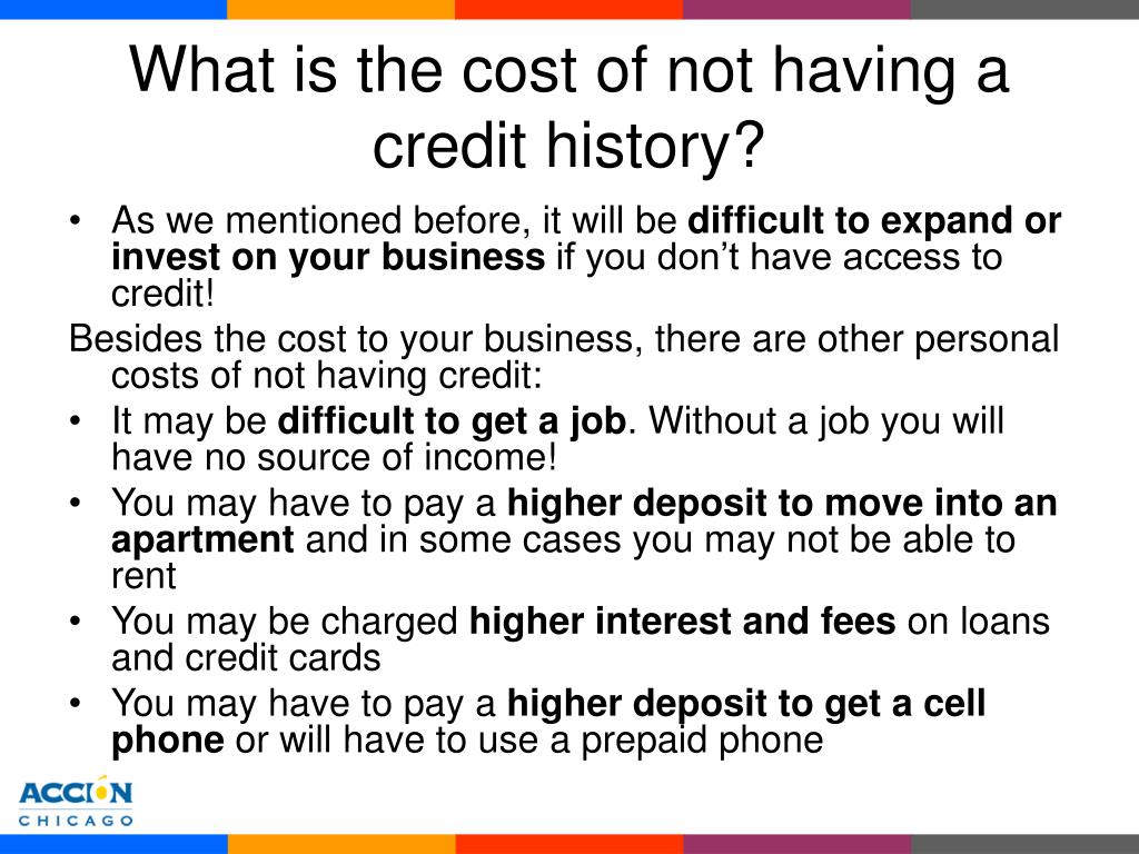 What is the cost of not having a credit history?
