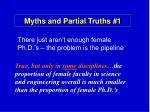 myths and partial truths 1