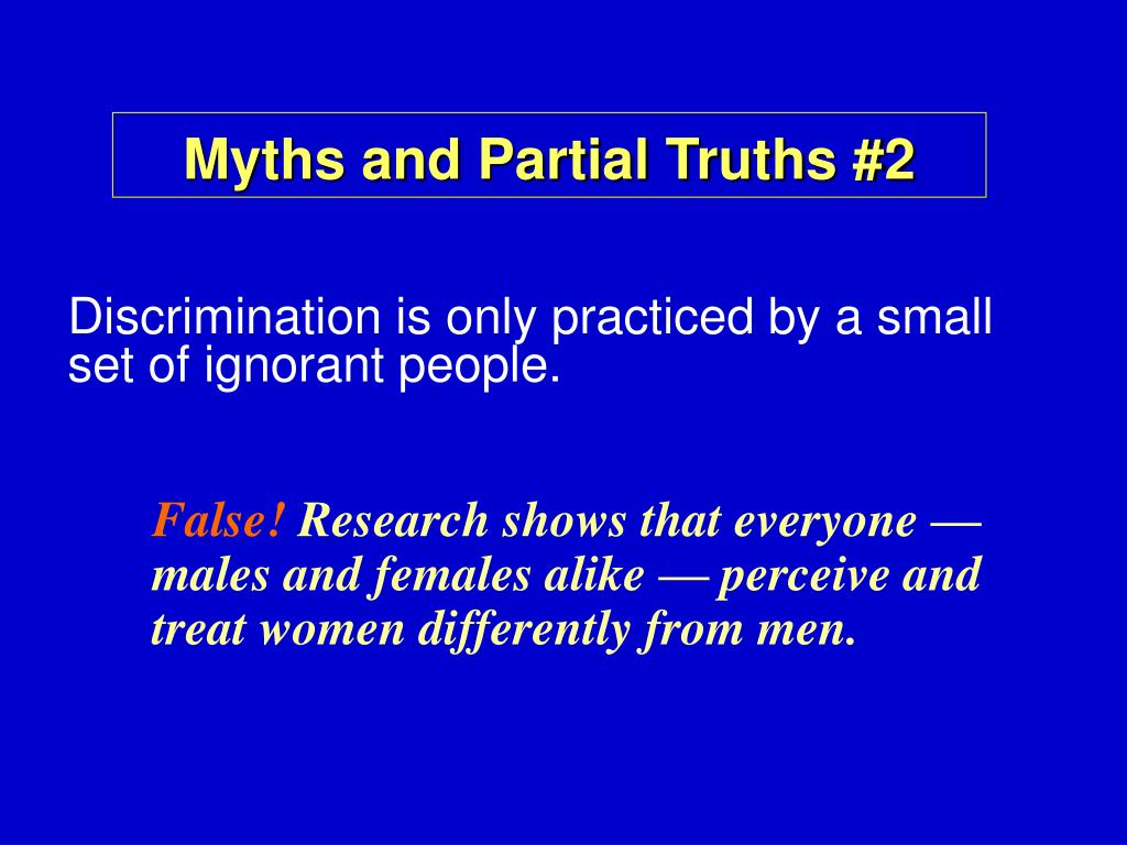 Myths and Partial Truths #2