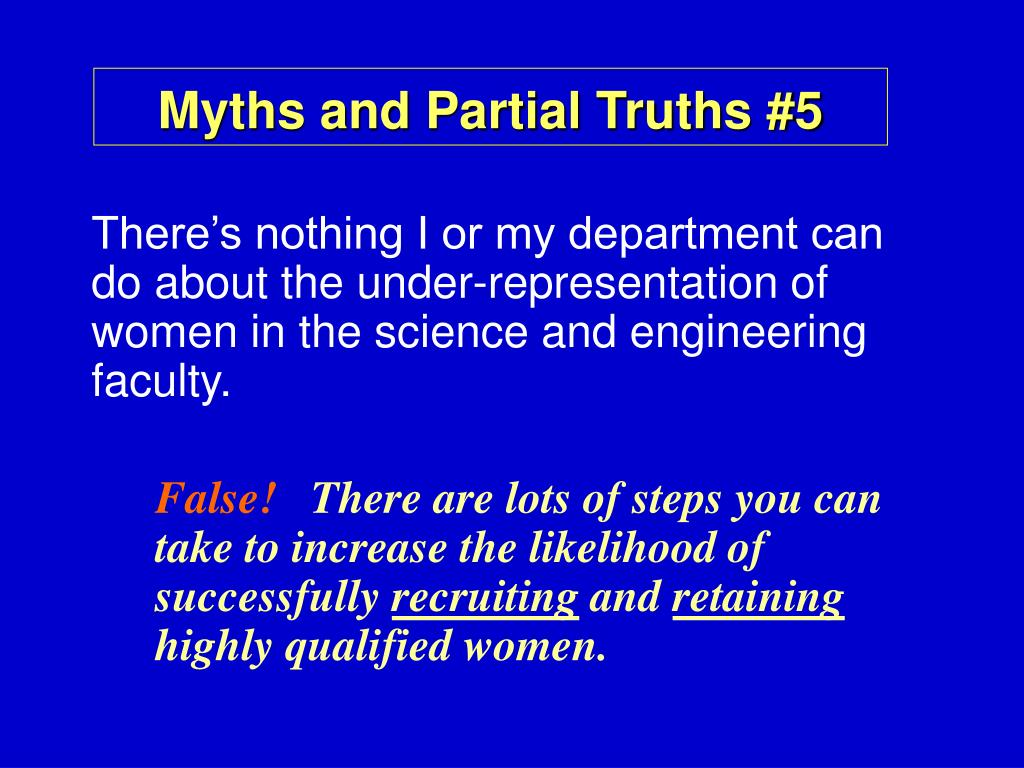 Myths and Partial Truths #5