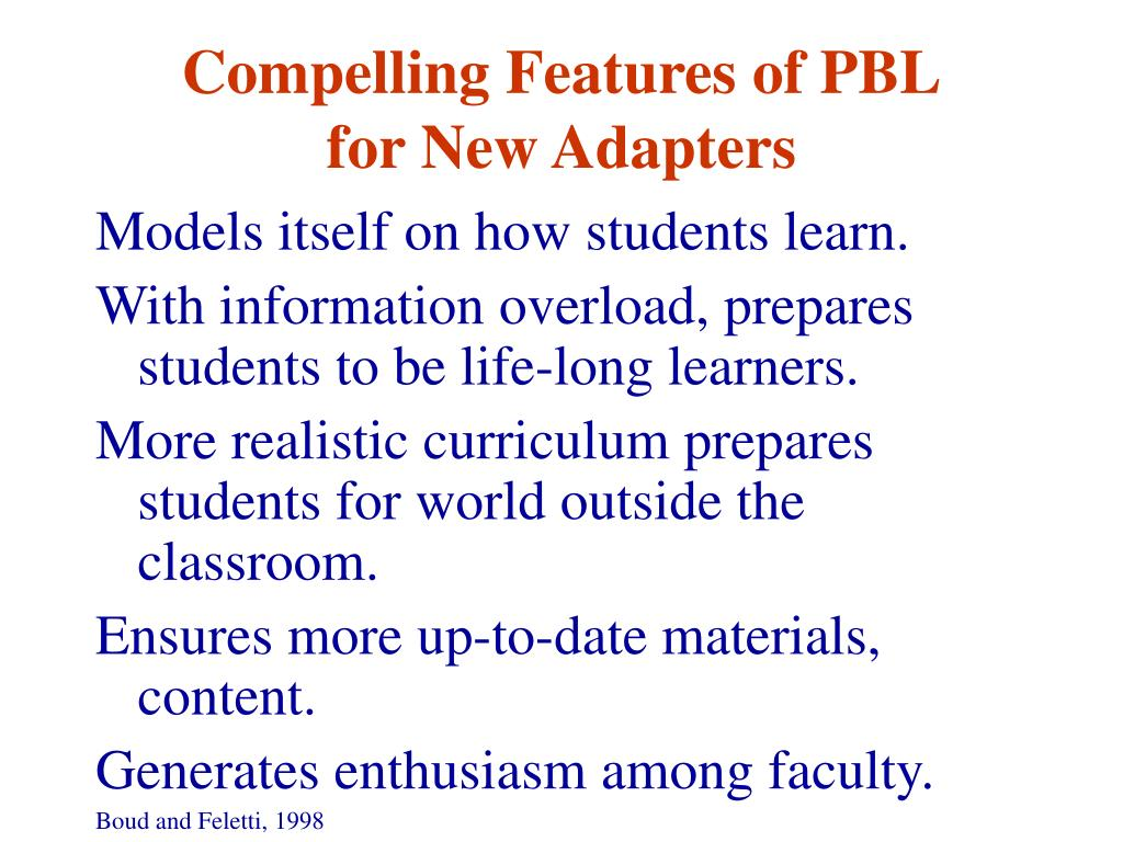 Compelling Features of PBL