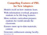 compelling features of pbl for new adapters