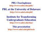 pbl clearinghouse http www udel edu pblc