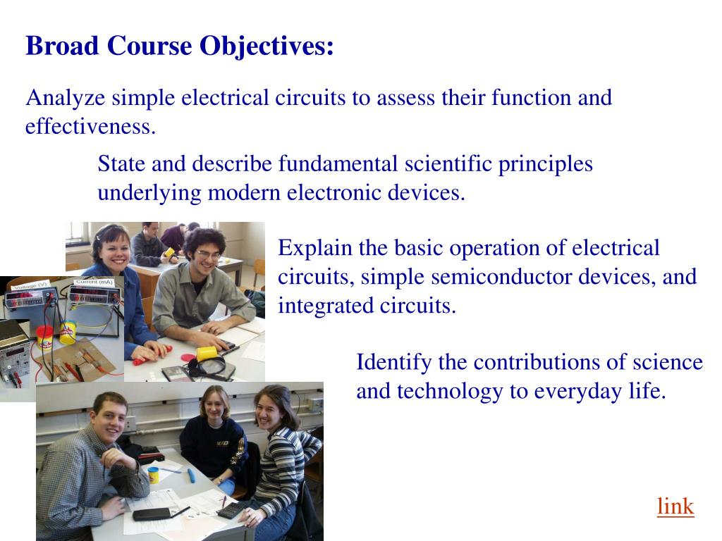Broad Course Objectives: