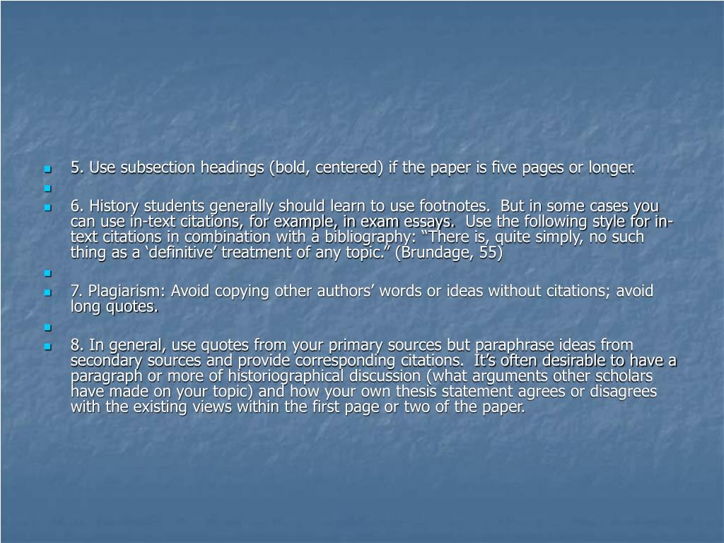 5. Use subsection headings (bold, centered) if the paper is five pages or longer.