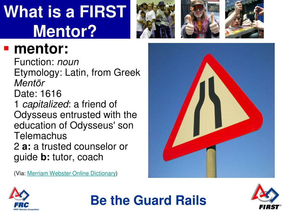 What is a FIRST Mentor?