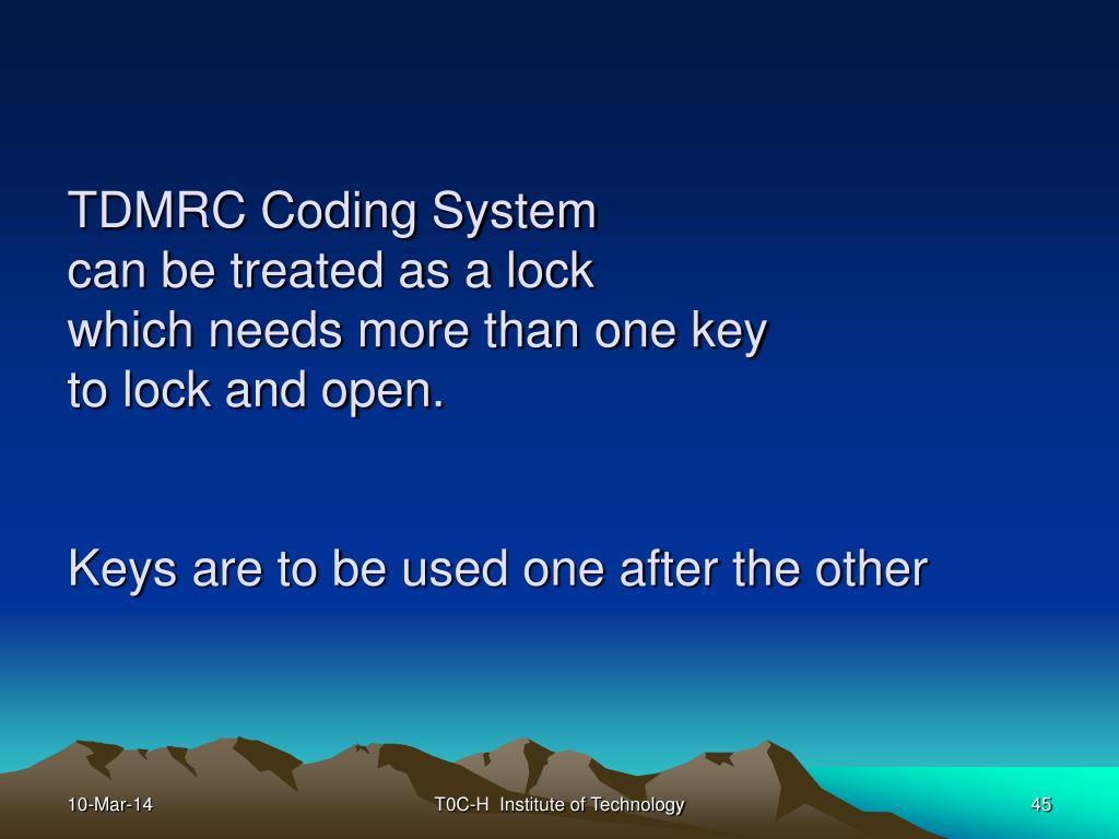 TDMRC Coding System