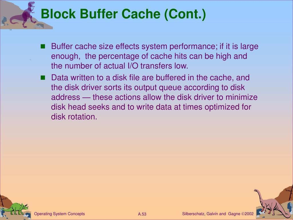 Block Buffer Cache (Cont.)